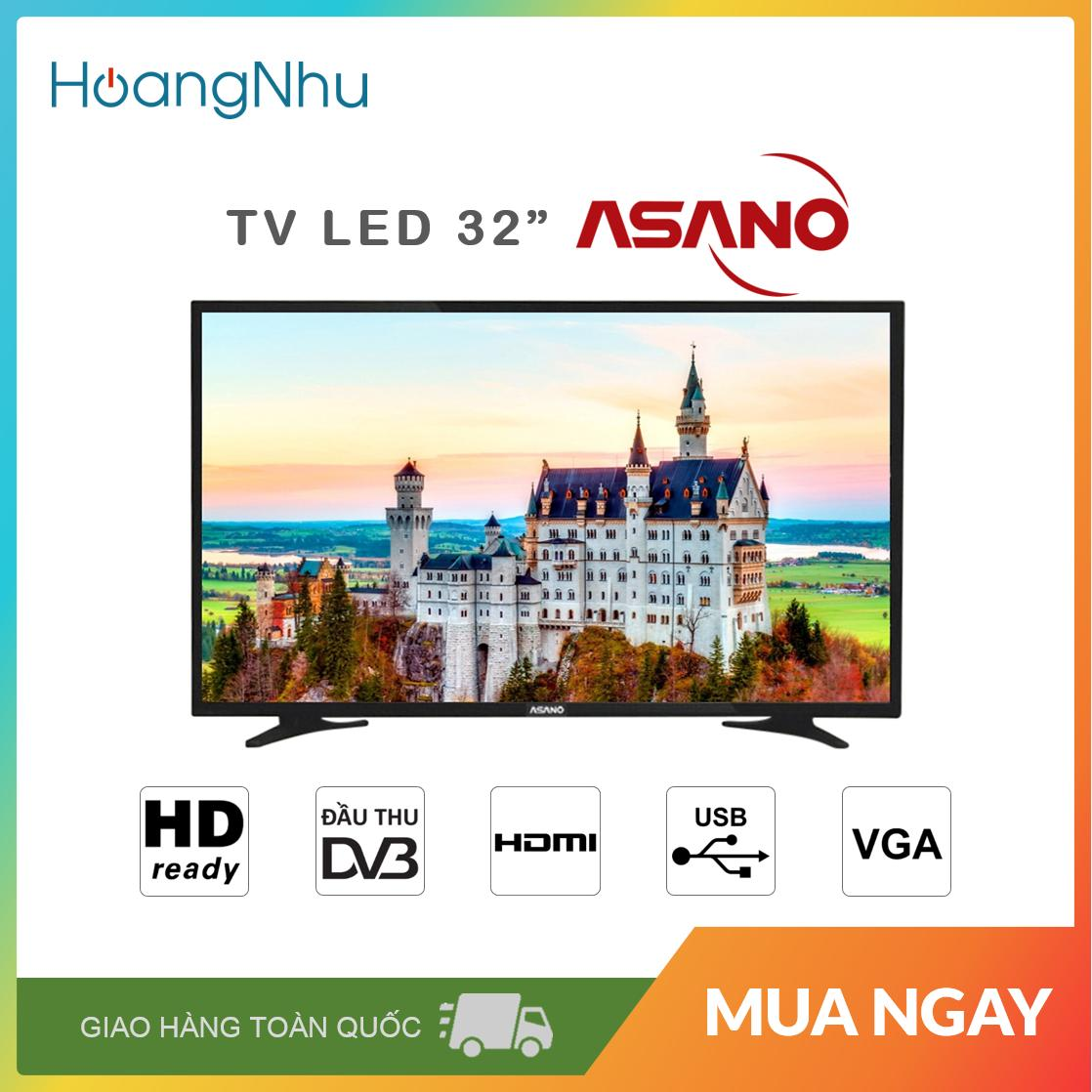 Bảng giá TV LED Asano 32 inch 32EK1 (HD Ready, Tích hợp kỹ thuật số) - Bảo hành toàn quốc 2 năm