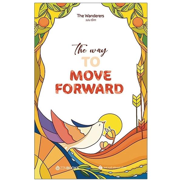 Fahasa - The Way To Move Forward (Song Ngữ Anh - Việt)