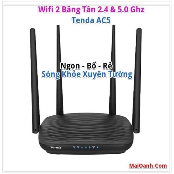 Bảng giá Các Bộ Phát Wifi Tenda AC1200 : AC11, AC10, AC7, AC6, AC5 - Nhiều Râu, Sóng Khoẻ Phong Vũ