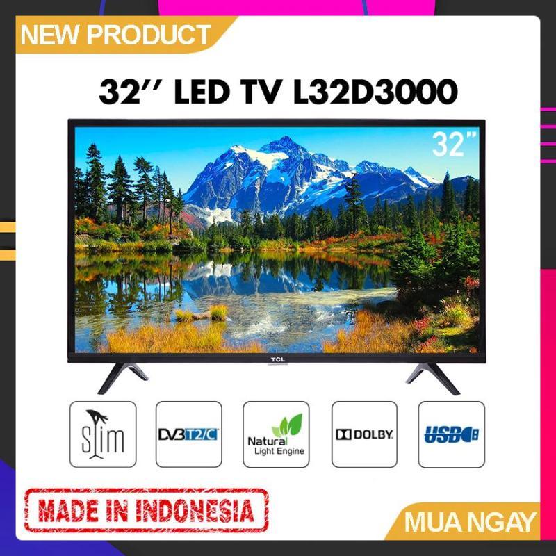 Bảng giá Tivi Led TCL 32 inch HD - Model 32D3000 Tích hợp DVB-T2 - Bảo Hành 2 Năm