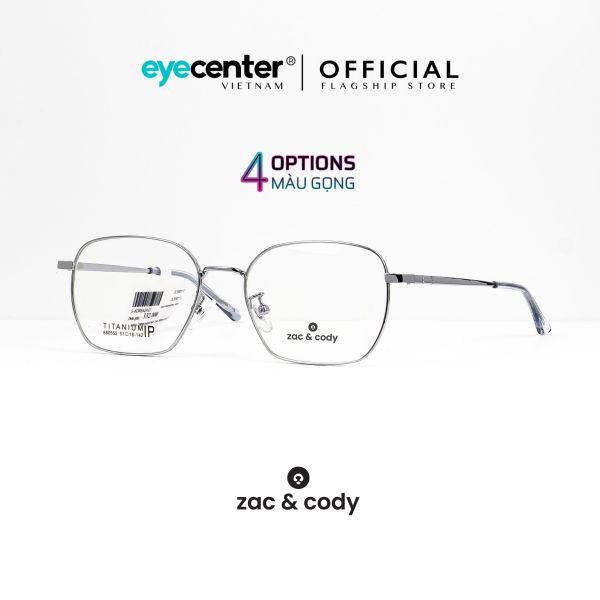 Mua Gọng kính cận nam nữ chính hãng ZAC & CODY C45 kim loại chống gỉ nhập khẩu by Eye Center Vietnam