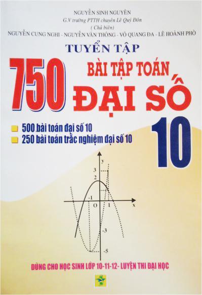 Mua Tuyển tập 750 bài tập toán đại số lớp 10