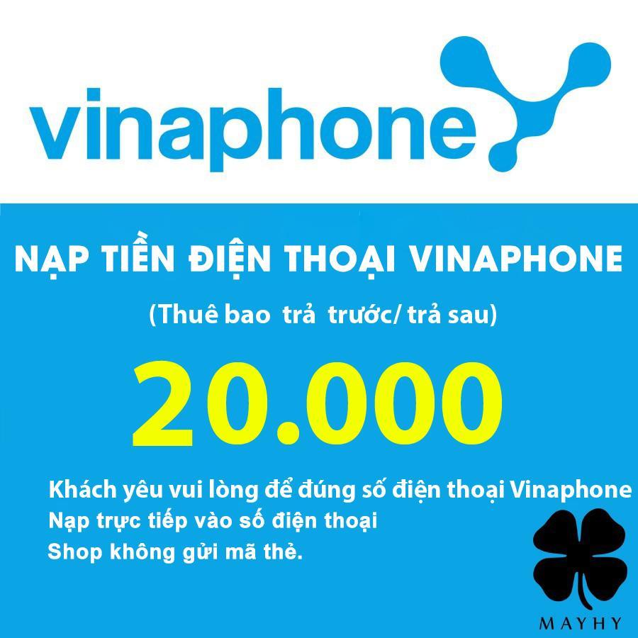 Offer Khuyến Mãi Nạp Tiền Vinaphone 20.000 - Dành Cho Thuê Bao Trả Trước