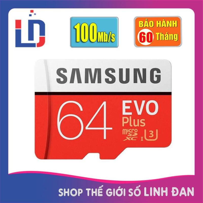 Thẻ nhớ micro SD samsung Evo plus 64GB 100Mb/s 4k video (new version)