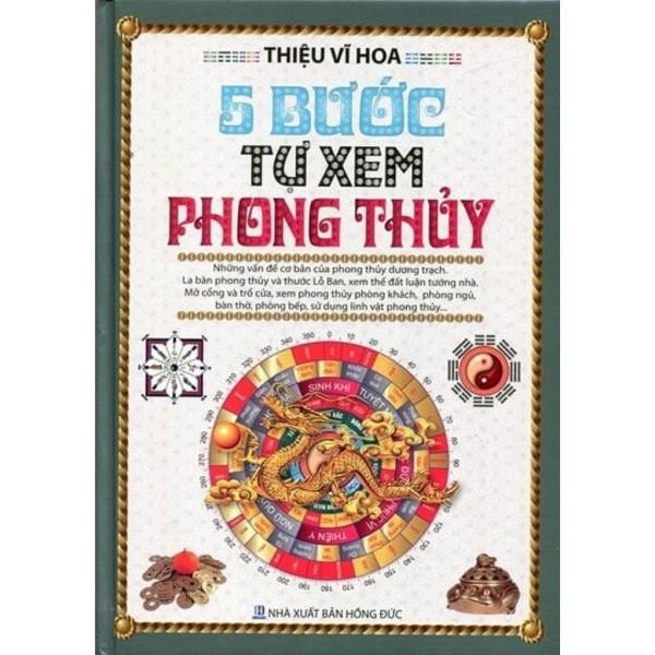 nguyetlinhbook Sách - 5 Bước Tự Xem Phong Thủy - Thiệu Vĩ Hoa
