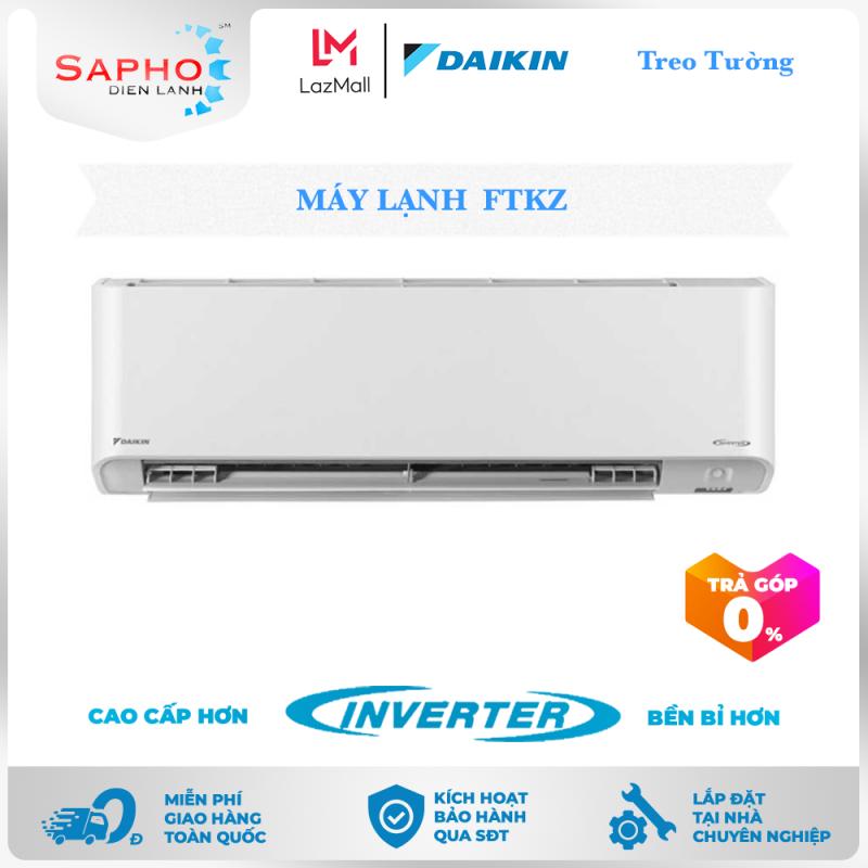 Bảng giá [Free Lắp HCM] Máy Lạnh Daikin Inverter FTKZ Gas R32 Treo Tường 1 Chiều Lạnh Điều Hoà Daikin - Điện Máy Sapho