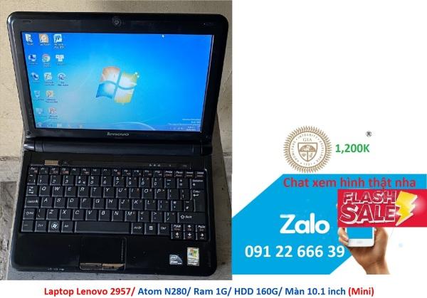 Bảng giá Laptop Lenovo 2957/ Atom N280/ Ram 1G/ HDD 160G/ Màn 10.1 inch (Mini) Phong Vũ