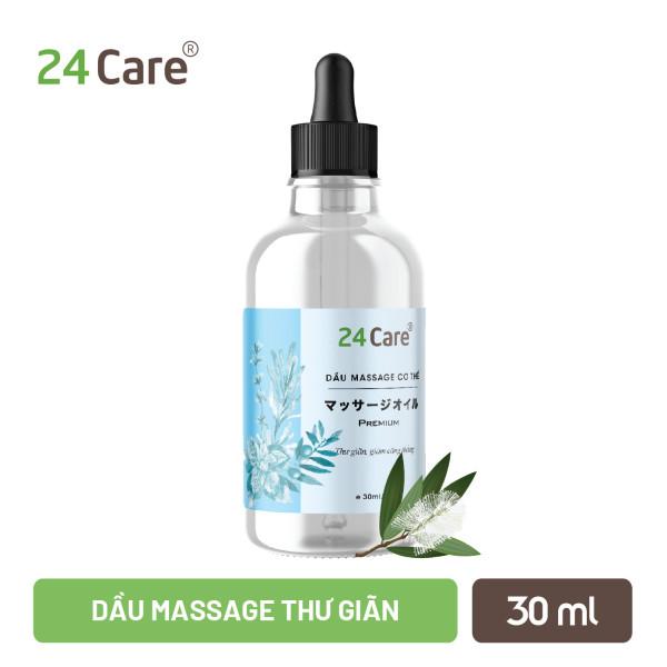 Dầu massage thư giãn nhẹ nhàng Nam Nữ thảo dược thiên nhiên 24Care - 30ml cao cấp