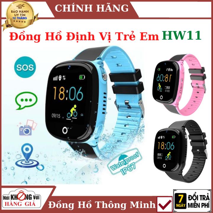 Đồng hồ thông minh định vị trẻ em HW11 , lắp sim nghe gọi , chống nước ip67 , đồng hồ định vị , đồng hồ trẻ em , smartwatch