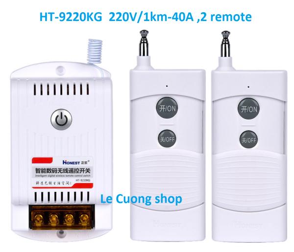 (2 remote) Honest HT-9220KG 220v 40A tầm xa 1-1000m,Công tắc điều khiển từ xa công suất lớn,điều khiển máy bơm ,moto điện từ xa