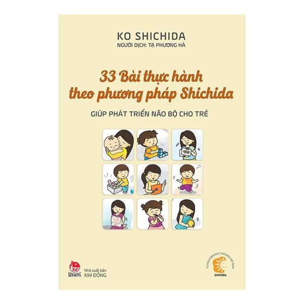 Sách - 33 Bài Thực Hành Theo Phương Pháp Shichida - Giúp Phát Triển Não Bộ Cho Trẻ (Tái Bản 2019)