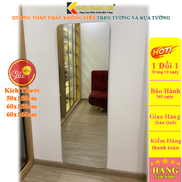 Gương toàn thân không viền treo tường dán tường giá rẻ kích thước 60x120, 40x150, 50x150 cm- guonghoangkim mirror hk5004 giá rẻ
