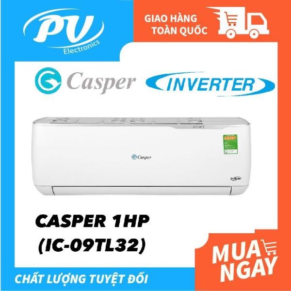 Máy Lạnh Inverter Casper 1HP - Model IC-09TL32 Dưới 15m2, Công Suất 9000BTU, Gas R32, Đổi mới 1 năm, Nhập khẩu Thái Lan, Máy Lạnh Giá Rẻ Chất Lượng - Bảo Hành 3 Năm