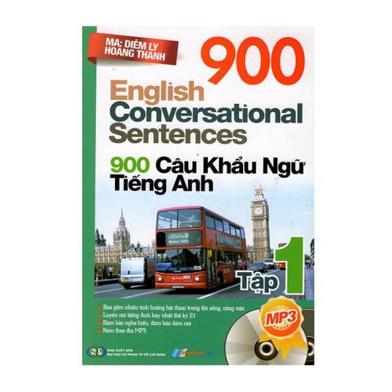 900 Câu Khẩu Ngữ Tiếng Anh (Tập 1) - 8935072881214