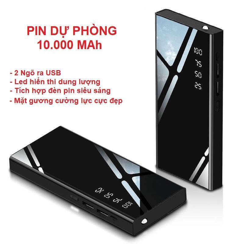 Giá Pin sạc dự phòng 10.000 MAh, Led hiển thị, mặt cường lực (loại cực tốt)