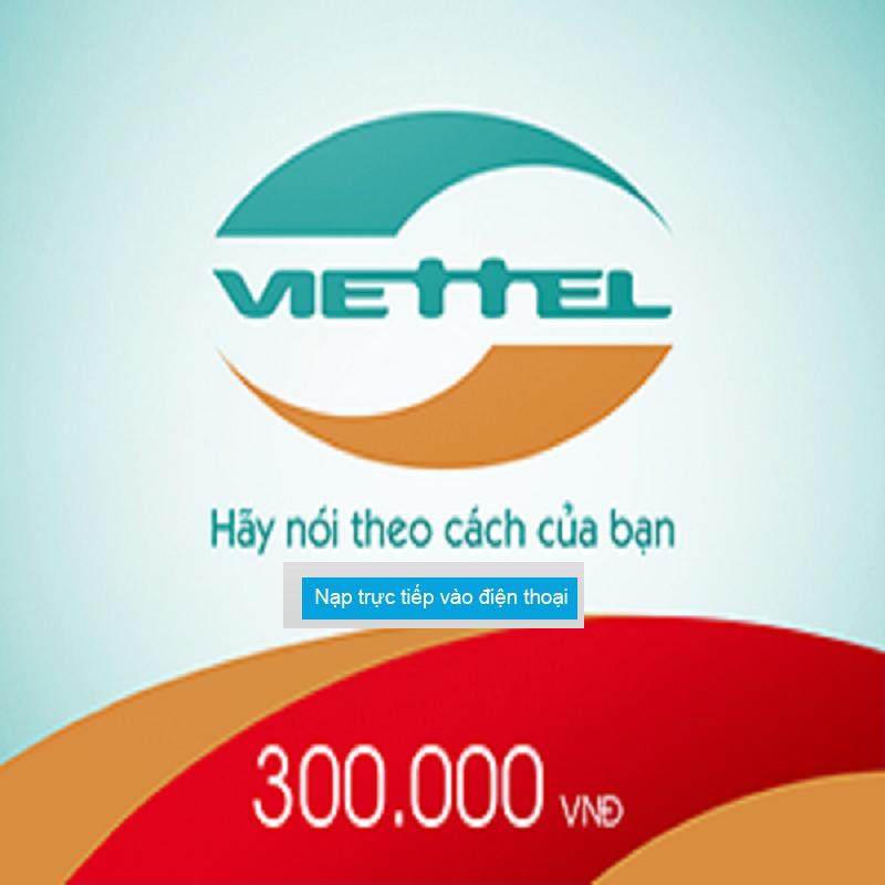 Nạp Tiền Viettel 300.000 - Nạp Tiền Trực Tiếp Thuê Bao TRẢ SAU Đang Hạ Giá tại Lazada
