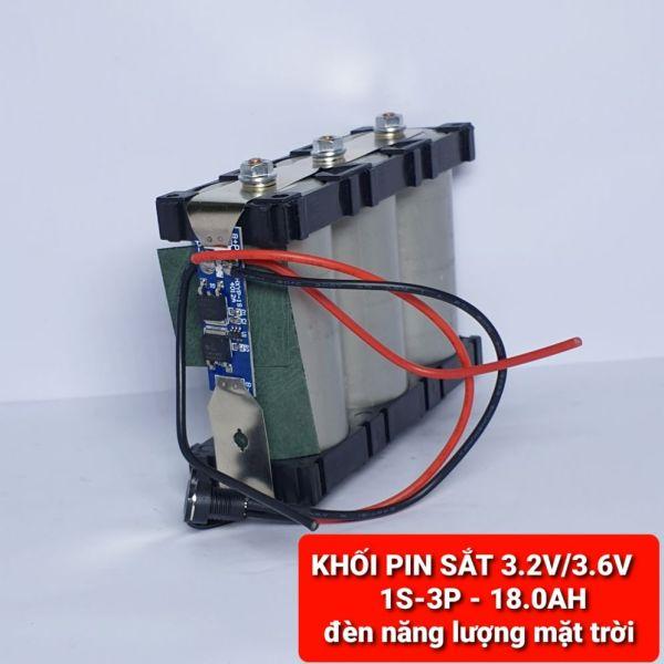 KHỐI PIN SẮT 1S - 3.2V/3.6V - 18.0AH Xả 12A cho đèn năng lượng mặt trời