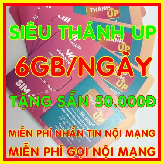 Giá Sim 4G Vietnamobile Siêu Thánh Sim UP có 6Gb/ngày (180GB/tháng) + Tặng Sẵn 50.000đ + Nghe Gọi Và Nhắn Tin Nội Mạng Miễn Phí - Shop Sim Giá Rẻ