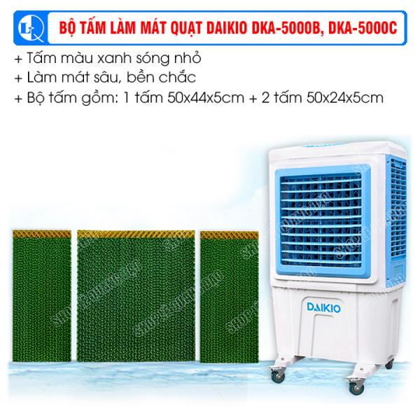 BỘ TẤM LÀM MÁT QUẠT DAIKIO DKA-5000B, DKA-5000C