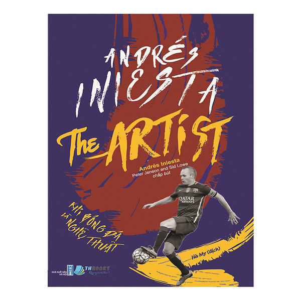Andrés Iniesta The Artist – Khi bóng đá là nghệ thuật