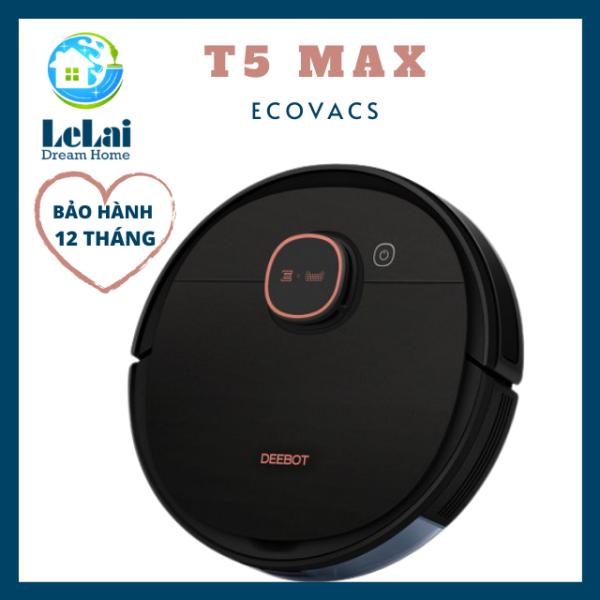 [PIN 5200MAH] ROBOT HÚT BỤI LAU NHÀ ECOVACS DEEBOT T5 MAX HÀNG MỚI NGUYÊN SEAL LƯU 3 SƠ ĐỒ SET TƯỜNG ẢO - LELAI SHOP