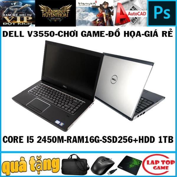 Bảng giá Dell V3550 chơi game đồ họa Core i5 2450M/ Ram 16G/ SSD256+ HDD 1TB/ MÀn 15.6in dòng vostro cao cấp và bền bỉ Phong Vũ