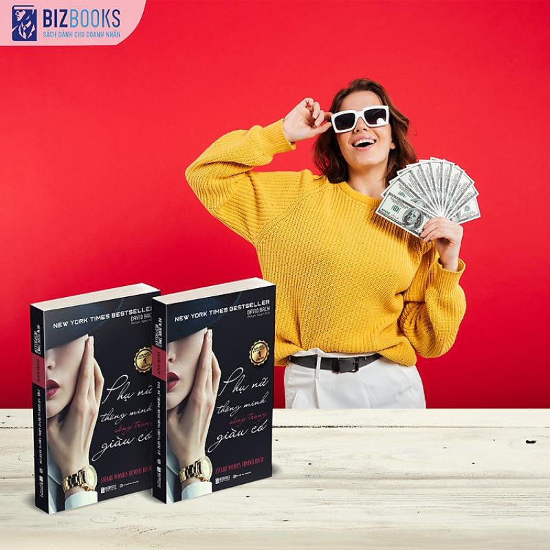 Phụ nữ thông minh sống trong giàu có – hành trình thay đổi cuộc đời bạn TẶNG KÈM BOOKMARK VÀ GIẤY NHỚ PHÊ SÁCH