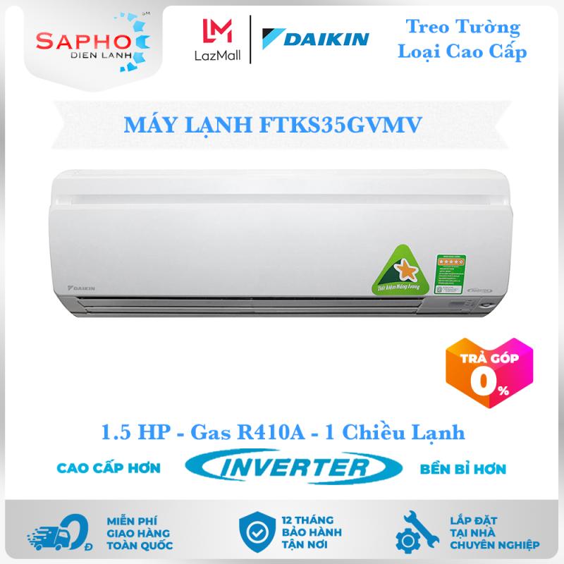 Bảng giá [Free Lắp HCM] Máy Lạnh Daikin Inverter FTKS35GVMV 1.5HP 12000btu Gas R410A Treo Tường 1 Chiều Lạnh Loại Cao Cấp Điều Hòa Daikin - Điện Máy Sapho