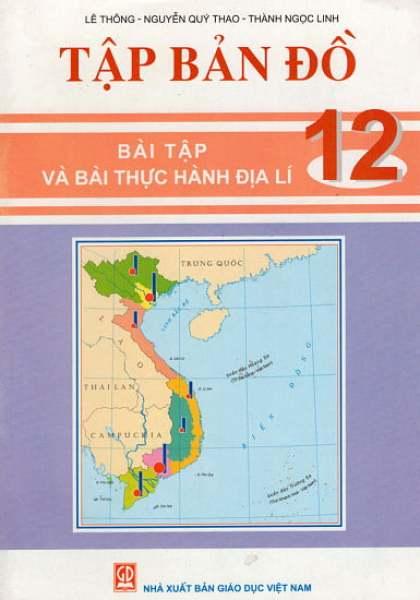 Mua Fahasa - Tập Bản Đồ - Bài Tập Và Bài Thực Hành Địa Lí 12
