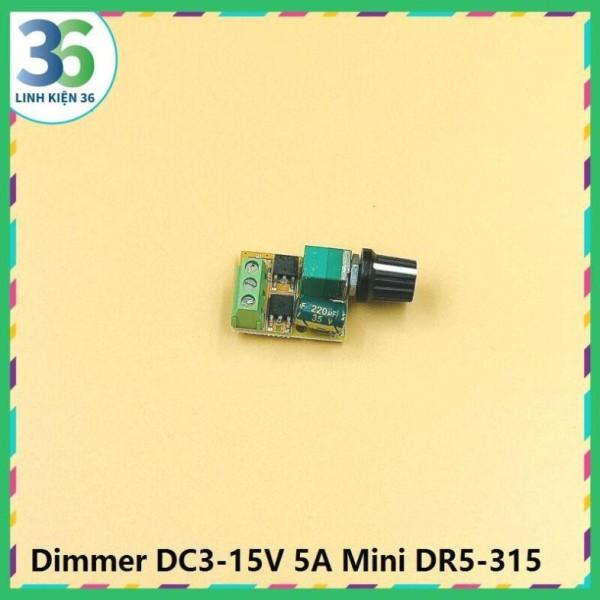 Bảng giá Dimmer DC3-15V 5A Mini DR5-315 Phong Vũ