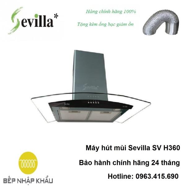 Bảng giá Máy hút mùi Sevilla SV H360, được thiết kế tinh tế, hiện đại, làm từ chất liệu hợp kim cao cấp, chống va đập, khử mùi tuyệt đối Điện máy Pico