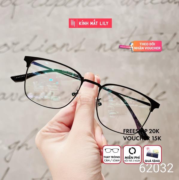 Mua Gọng Kính Cận 62032-Gọng Kính Mắt Tròn- Gọng Kính Cận Đẹp-Gọng Kính Cận Unisex-Gọng Kính Thời Trang-Lily Eyewear kèm quà