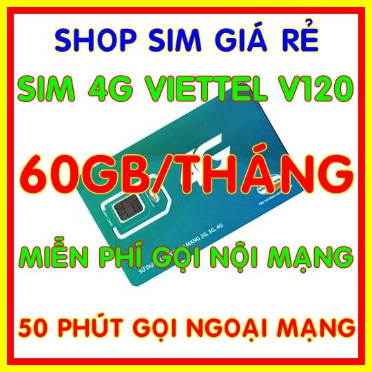 Lazada Ưu Đãi Khi Mua Sim 4G Viettel Gói 2GB/ngày (60Gb/tháng) V120 + 50 Phút Gọi Ngoại Mạng + Gọi Nội Mạng Miễn Phí Giống Sim V90 - Shop Sim Giá Rẻ
