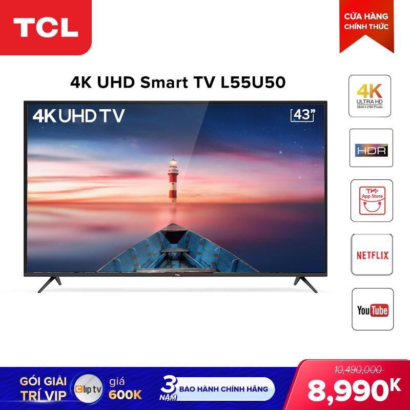 Bảng giá Smart TV 55 inch TCL 4K UHD wifi - L55U50 - HDR, Micro Dimming, Dolby, T-cast - Tivi giá rẻ chất lượng - Bảo hành 3 năm