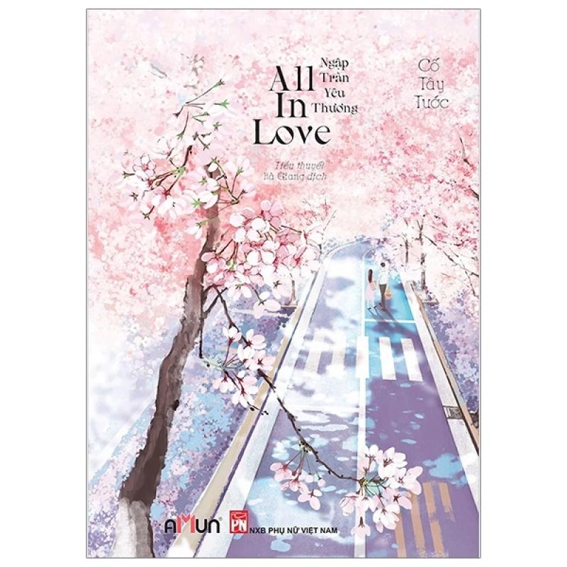 Mua Fahasa - All In Love - Ngập Tràn Yêu Thương (Tái Bản 2020) - Tặng Kèm Móc Khóa