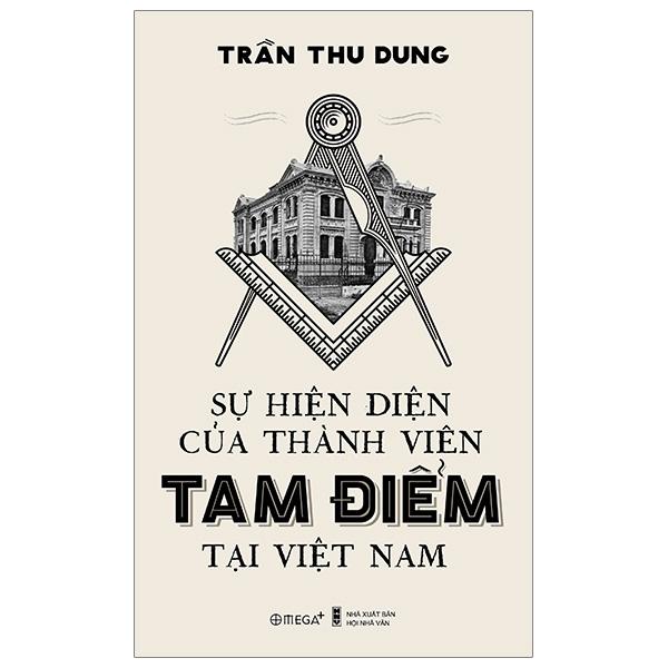 Mua Fahasa - Sự Hiện Diện Của Thành Viên Tam Điểm Tại Việt Nam