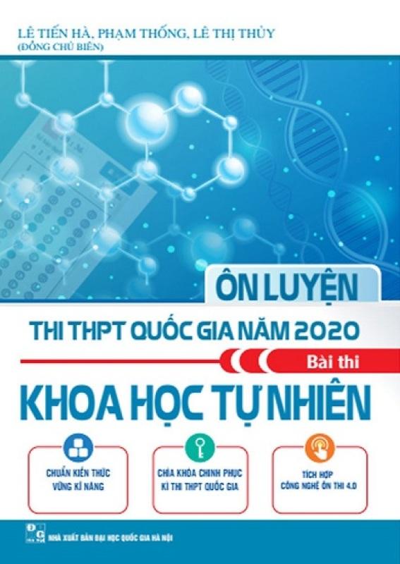 Mua Sách Ôn Luyện Thi THPT Quốc Gia Năm 2020 Môn Bài Thi Khoa Học Tự Nhiên