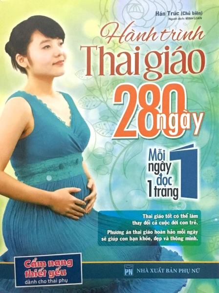 Mua Fahasa - Hành Trình Thai Giáo 280 Ngày (Tái Bản 2018)