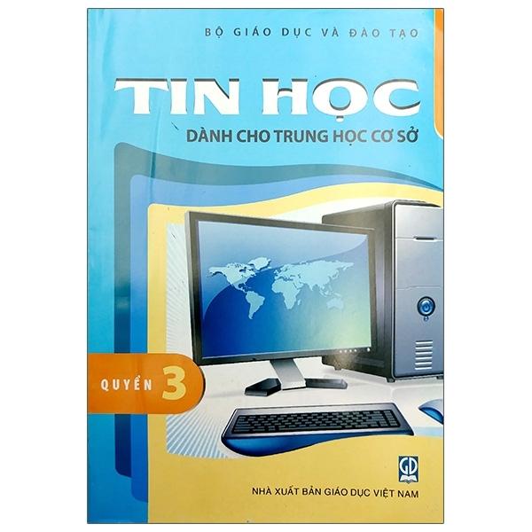 Mua Fahasa - Tin Học Dành Cho THCS - Quyển 3 (2020)