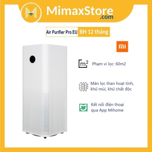 Máy Lọc Không Khí Xiaomi Pro Mi Air Purifier Pro Global FJY4013GL | Bản Quốc Tế | Bảo Hành Chính Hãng 12 Tháng | Phân Phối Bởi Digiworld | Mimax Store