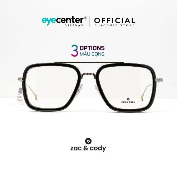 Giá bán Gọng kính cận nam nữ #RODNEY chính hãng ZAC & CODY kim loại chống gỉ cao cấp nhập khẩu by Eye Center Vietnam