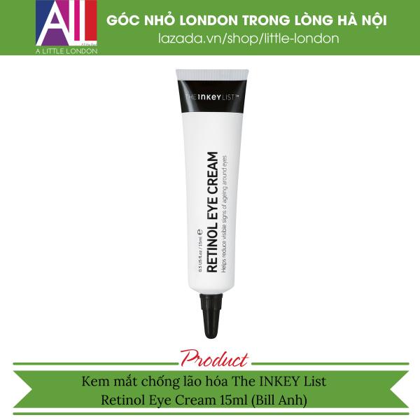 Kem mắt chống lão hóa The Inkey List Retinol Eye Cream - 15ml (Bill Anh)