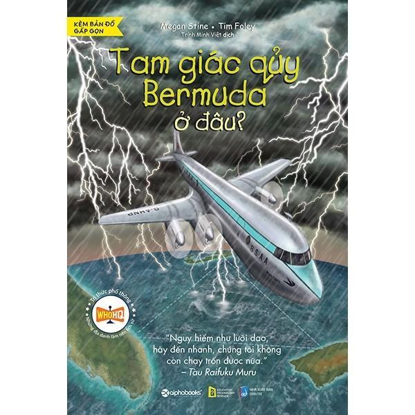 Voucher Ưu Đãi Sách-Bộ Sách Tri Thức Phổ Thông Những địa Danh Làm Thay đổi Lịch Sử-Tam Giác Quỷ Bermuda ở đâu?