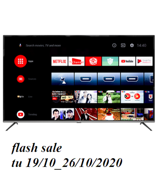 Bảng giá Android Tivi TCL 4K 55 inch L55P8 (android 9.0 moi nhat) (like new) moi su dung 2 thang. con bao hanh 3 nam