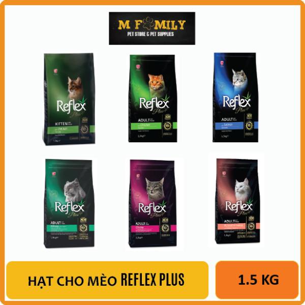 Hạt cho mèo REFLEX PLUS 1.5kg siêu thơm ngon