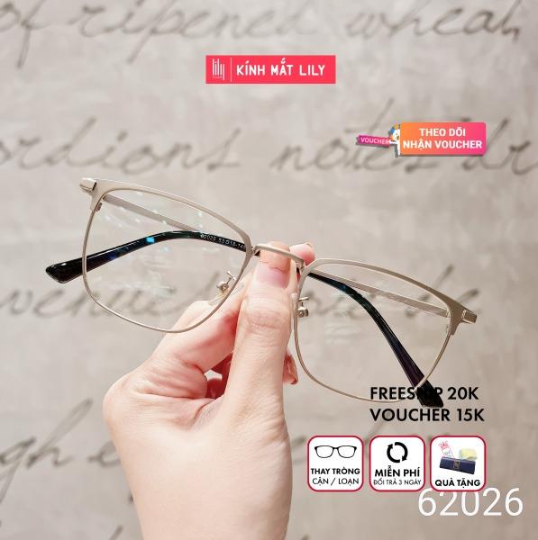 Mua Gọng Kính Cận 62026-Gọng Kính Mắt Tròn- Gọng Kính Cận Đẹp-Gọng Kính Cận Unisex-Gọng Kính Thời Trang-Lily Eyewear kèm quà