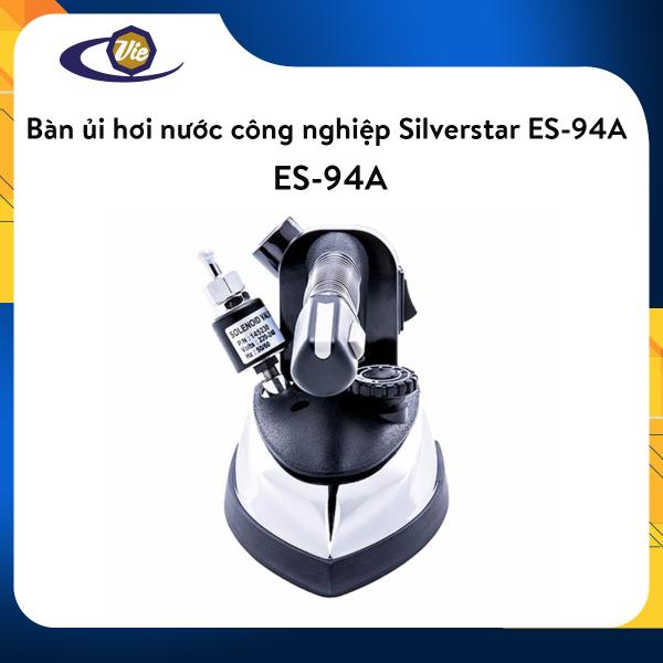 Bàn ủi hơi nước công nghiệp Silverstar ES-94A (Trắng phối đen)