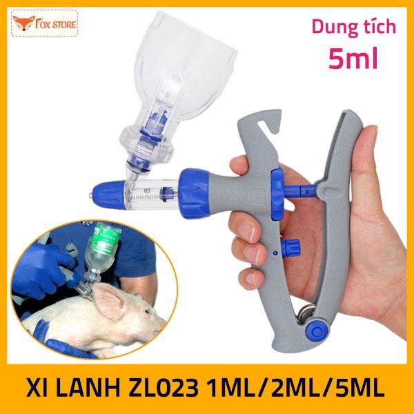 Xi Lanh tự động tiêm liên tục ZL023 1ml/2ml/5ml (Tiêm vắc xin cho gia súc, gia cầm…)