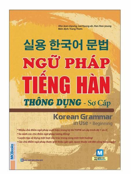 Sách - Ngữ Pháp Tiếng Hàn Thông Dụng - Sơ Cấp (Korean Grammar in use - Begining)