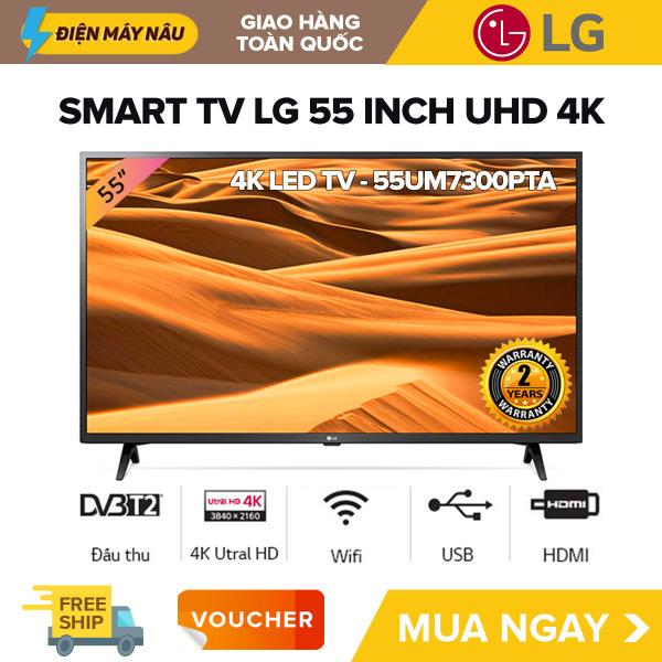 Bảng giá [TRẢ GÓP 0%] Smart Voice Tivi LG 55 inch UHD 4K - Model 55UM7300PTA Có Magic Remote, Điều Khiển Giọng Nói, Netflix, Google Assistant, DVB-T2, Kết Nối Internet, Wifi, Youtube, Tivi Giá Rẻ - Bảo Hành 2 Năm